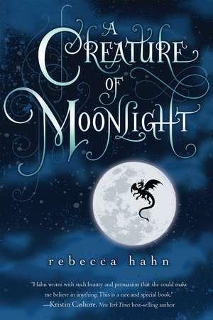 A Creature of Moonlight de Rebecca Hahn