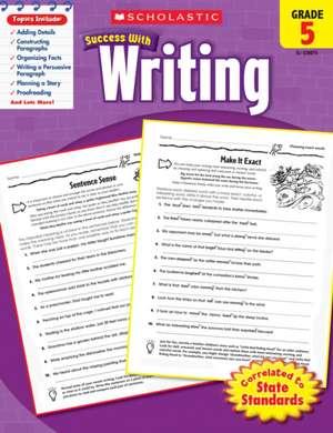 Scholastic Success with Writing, Grade 5 de Barbara Adams
