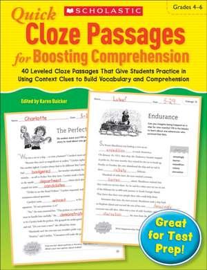 Quick Cloze Passages for Boosting Comprehension, Grades 4-6 de Karen Baicker