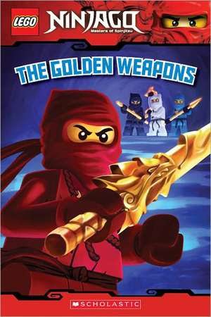 The Golden Weapons