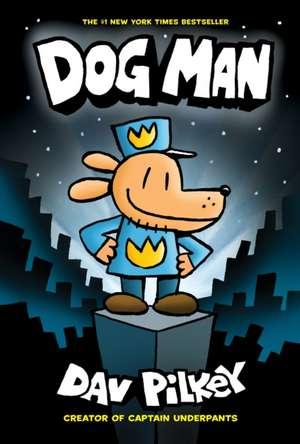 Dog Man de Dav Pilkey