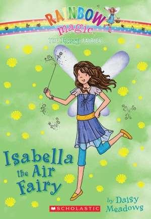 Isabella the Air Fairy de Daisy Meadows