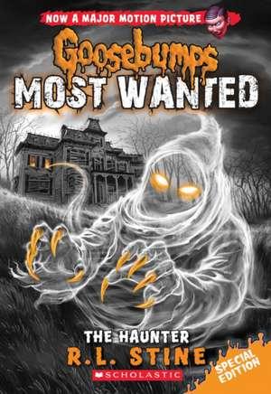 The Haunter (Goosebumps Most Wanted Special Edition #4) de R. L. Stine