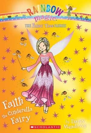 Faith the Cinderella Fairy de Daisy Meadows