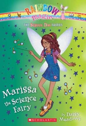 Marissa the Science Fairy (the School Day Fairies #1) de Daisy Meadows