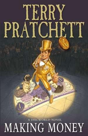Making Money de Terry Pratchett