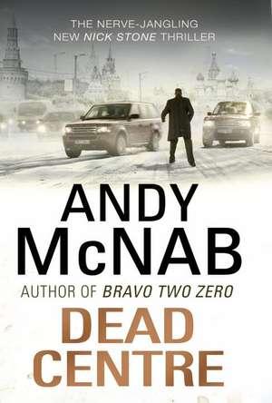 Dead Centre de Andy McNab