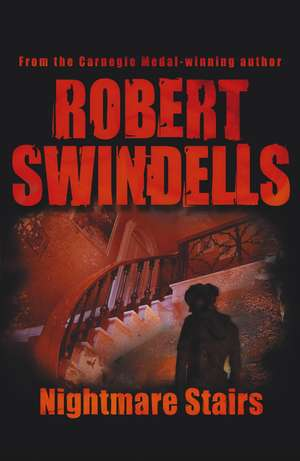 Nightmare Stairs de Robert Swindells