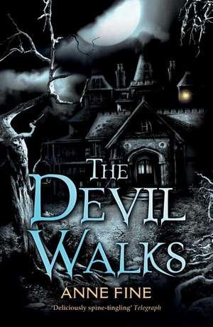 The Devil Walks de Anne Fine
