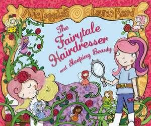 The Fairytale Hairdresser and Sleeping Beauty