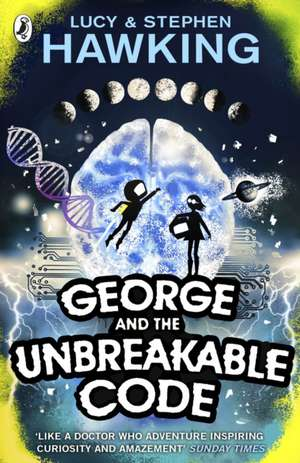 George and the Unbreakable Code de Lucy Hawking