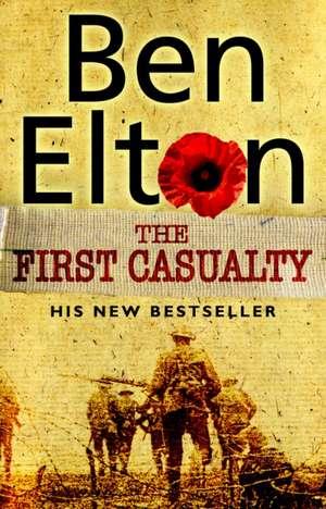 The First Casualty:  Second Book of Cade de Ben Elton