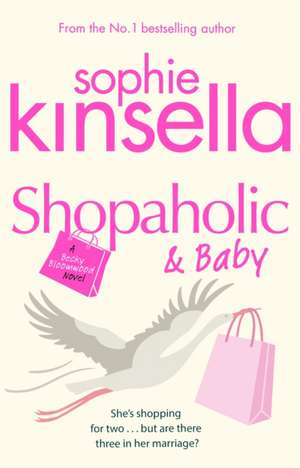 Shopaholic and Baby de Sophie Kinella