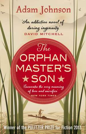 The Orphan Master's Son de Adam Johnson