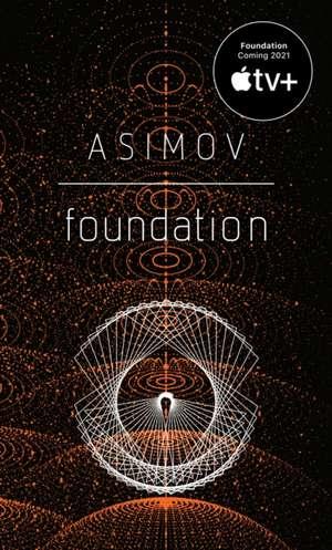 Foundation de Isaac Asimov