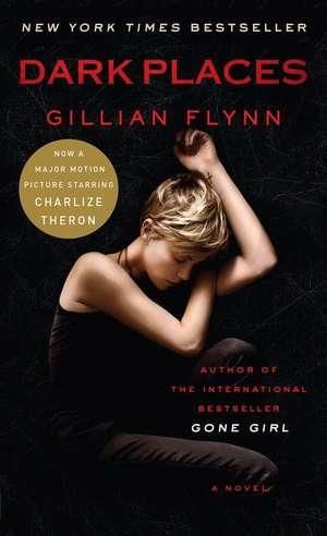 Dark Places. Movie Tie-In de Gillian Flynn
