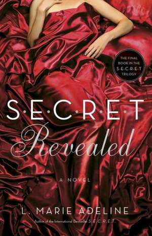 Secret Revealed de L. Marie Adeline