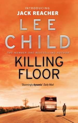 Killing Floor de Lee Child