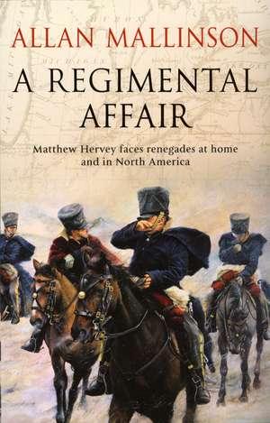 Mallinson, A: A Regimental Affair imagine