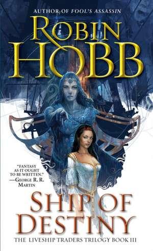 Ship of Destiny de Robin Hobb