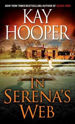 In Serena's Web de Kay Hooper