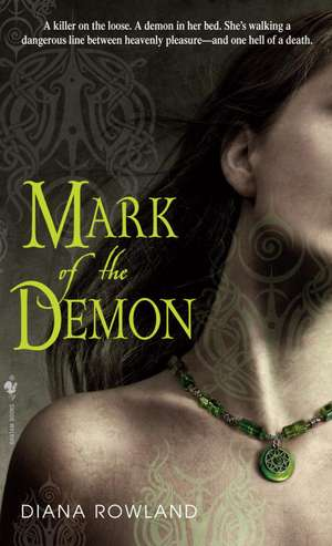 Mark of the Demon de Diana Rowland
