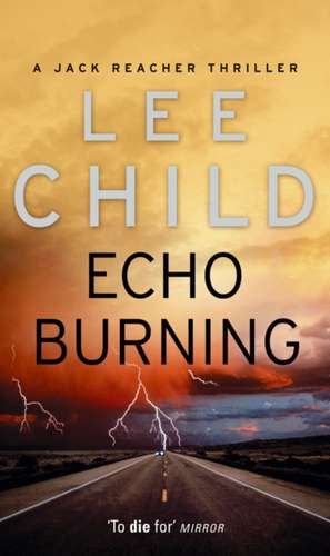 Echo Burning de Lee Child