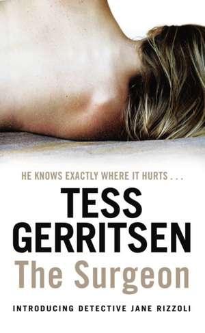 The Surgeon de Tess Gerritsen