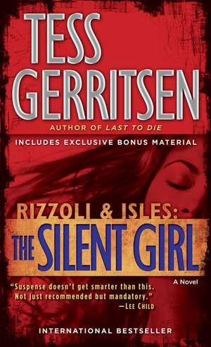 The Silent Girl (with bonus short story Freaks) de Tess Gerritsen
