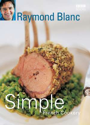Simple French Cookery de OBE Blanc, Raymond