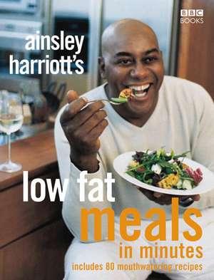 Ainsley Harriott's Low Fat Meals In Minutes imagine