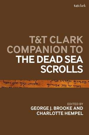 T&T Clark Companion to the Dead Sea Scrolls de Prof George J. Brooke