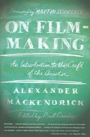 On Film-Making de Alexander Mackendrick