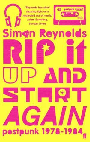 Rip it Up and Start Again de Simon Reynolds
