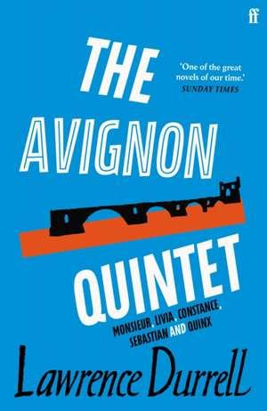 The Avignon Quintet de Lawrence Durrell