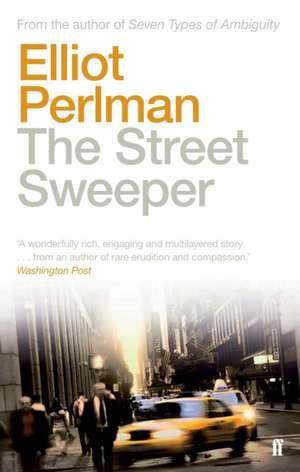 The Street Sweeper de Elliot Perlman