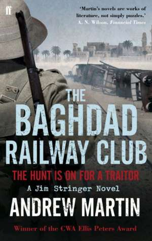 The Baghdad Railway Club de Andrew Martin