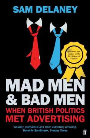 Mad Men & Bad Men de Sam Delaney