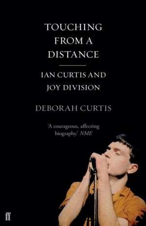 Touching From a Distance de Deborah (Author) Curtis