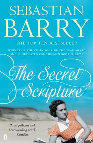 The Secret Scripture de Sebastian Barry