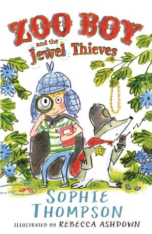 Thompson, S: Zoo Boy and the Jewel Thieves de Sophie Thompson