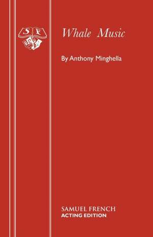 Whale Music de Anthony Minghella