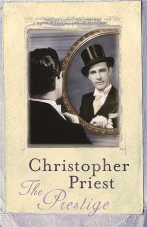 The Prestige de Christopher Priest