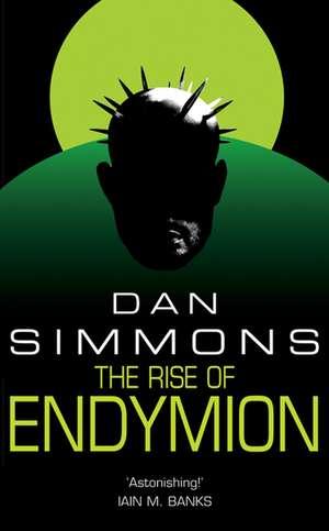The Rise of Endymion de Dan Simmons