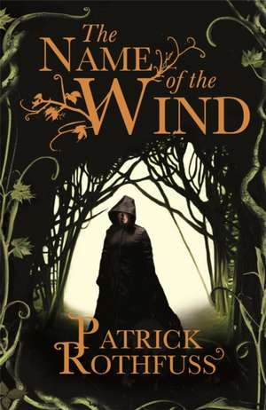 The Name of the Wind de Patrick Rothfuss