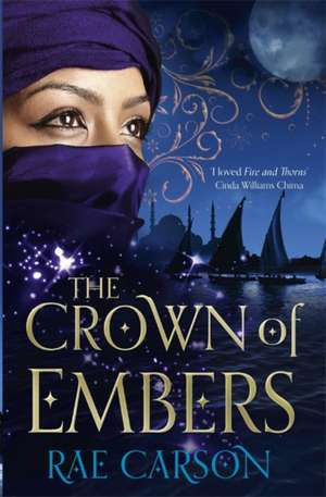 The Crown of Embers de Rae Carson