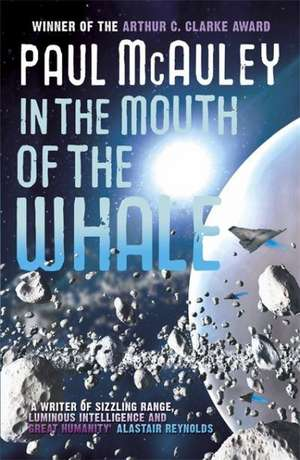 In the Mouth of the Whale de Paul McAuley