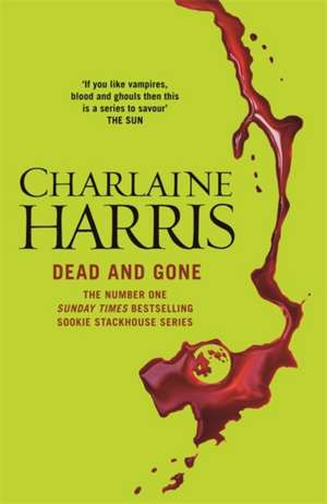 Dead and Gone de Charlaine Harris