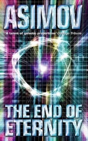 The End of Eternity de Isaac Asimov