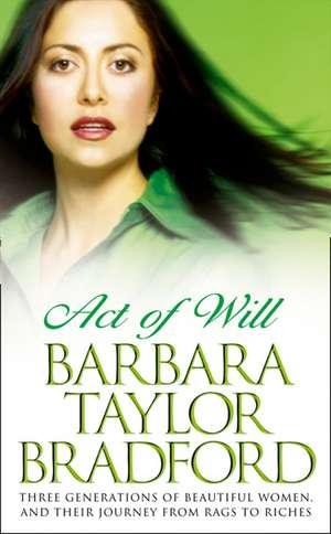 Act of Will de Barbara Taylor Bradford